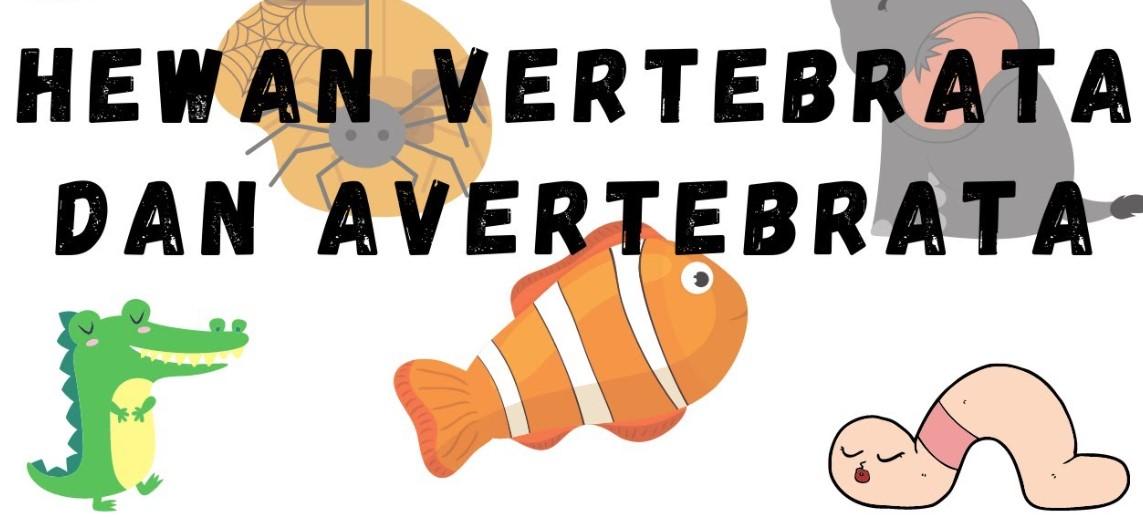 Hewan Vertebrata dan Avertebrata
